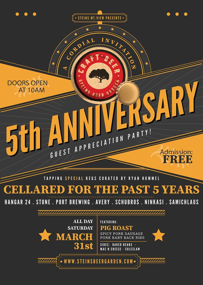 Steins Beer Garden Restaurant In Mountain View 895 Villa St Is Set To Celebrate Its 5th Anniversary On Saay March 31